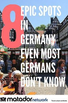 8 Epic Travel Spots in German Even Most Germans Don\'t Know. Bietigheim-Bissingen (also known as Bi-Bi) is just one of them. Make Germany your next travel destination and explore with MatadorNetwork.com