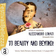 Festival della Bellezza, Verona, 1/11 giugno – 29/31 agosto