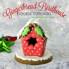 Gingerbread Birdhouse - Tutorial - Cake Central