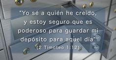 Todo lo que los creyentes somos y tenemos está guardado con toda seguridad en Cristo