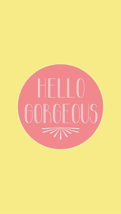 Vintage Hello Gorgeous | mobile9.com