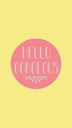Vintage Hello Gorgeous | mobile9.com