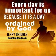 Jerry Bridges (1929-2016) born in Tyler, Texas, an evangelical Christian author, speaker and staff member of The Navigators. He is the author of more than a dozen books, including The Pursuit of Holiness, which has sold more than one million copies His devotional Holiness Day By Day garnered the 2009 ECPA Christian Book Award for the inspiration and gift category, and The Discipline of Grace received a similar award in 1995 for the Christian living category.