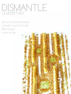 Dismantle lemon tart
