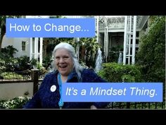 How to Change.... It's a Mindset Thing | Kate Bowditch.com Hypnosis and Counseling