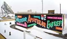 Messages, Lettering and colors. Steve Powers / ESPO uses different techniques and materials to paint murals on the walls and roofs of Philadelphia, Syracuse and Brooklyn.