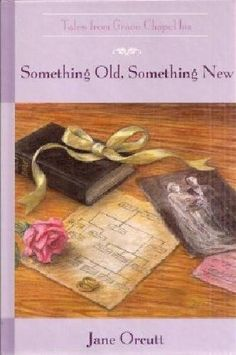 Something Old, Something New (The Tales from Grace Chapel Inn Series #14) by Jane Orcutt, http://www.amazon.com/dp/B001W7DAWA/ref=cm_sw_r_pi_dp_sk7pqb11NM0WP