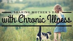 Sharing Mother's Day with Chronic Illness - Cindy Lee Kennedy Hypothyroidism, Autoimmune, Chronic Illness, Icecream, Gluten, Holidays, Free, Ice Cream, Holidays Events