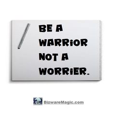 Be a warrior not a worrier.Click The Pin For More Achievement Quotes. Share the Cheer - Please Re-Pin. #quotes #achievementquotes #successquotes #quotestoliveby #quotablequotes