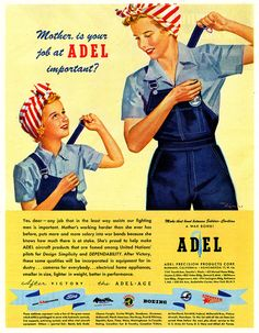 """""""Mother, Is Your Job At Adel Important?"""" ~ WWII era motivational ad for mothers to work at Adel Aircraft, ca. mother, like daughter. Retro Ads, Vintage Advertisements, Vintage Ads, Vintage Prints, Vintage Posters, Vintage Images, Pin Up, Ww2 Posters, Rosie The Riveter"""