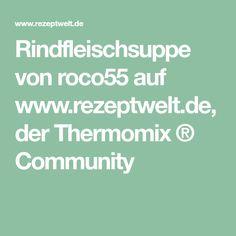 Rindfleischsuppe von roco55 auf www.rezeptwelt.de, der Thermomix ® Community