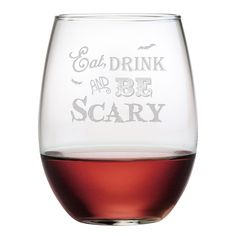 Bewitch your guests with these eat drink and be scary stemless wine glasses. Each 21-ounce stemless tumbler in this set of four features a sand etched Halloween design. <br><br><ul> <li>Color/pattern:...