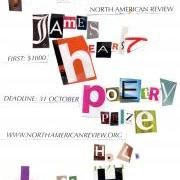 A prize of $1,000 and publication in North American Review is given annually for a poem. Deadline: October 31