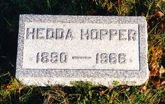Hedda Hopper (1890 - 1966) Actress turned gossip columnist, appeared in dozens of early movies before becoming a famous Hollywood gossip columnist