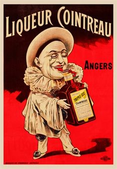 LiqueurCointreau 1895 France - Beautiful Vintage Poster Reproduction. This vertical french wine and spirits poster features a little clown in white licking a bottle of triple sec he is holding. Giclee Advertising Print. Classic Posters