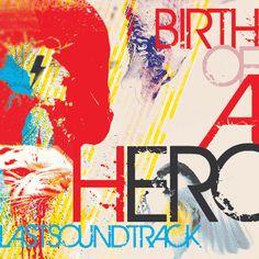Birth of a Hero