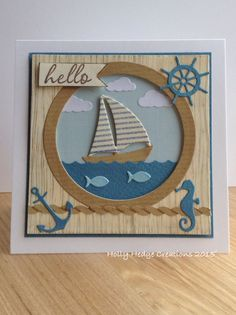 card Nautical sailboat anchor seahorse rudder porthole fish- card made using mainly Impression Obsession dies IO nautical die set Masculine Birthday Cards, Birthday Cards For Men, Masculine Cards, Boy Cards, Kids Cards, Impression Obsession Cards, Nautical Cards, Hand Made Greeting Cards, Beach Cards