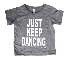 Just Keep Dancing t-shirt - KIDS