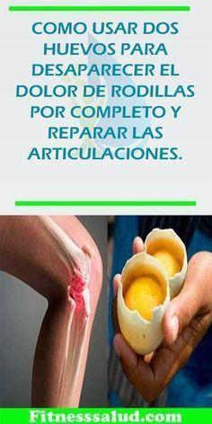 COMO USAR DOS HUEVOS PARA DESAPARECER EL DOLOR DE RODILLAS POR COMPLETO Y REPARAR LAS ARTICULACIONES #remedio #casero #huevos #rodillas #articulaciones #dolor