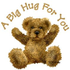 Let this cute teddy bear give you a hug today. Free online Cute Teddy Bear Hug ecards on Cute Cards Hugs And Kisses Quotes, Hug Quotes, Sarcastic Quotes, Cute Hug, Cute Love Gif, Big Hugs For You, Hug You, Teddy Bear Hug, Cute Teddy Bears