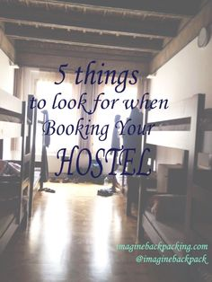 5 things to look for when booking your hostel - NEW BLOG POST! The Truth About Hostels — imagine backpacking. www.imaginebackpacking.com