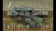 Armored Aces - Full Churchill MKIII - AGTMG Full HD Gameplay (1080p)