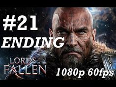 Lords of the Fallen Gameplay Walkthrough Part 21 No Commentary - Antannas Boss Fight & Ending - YouTube