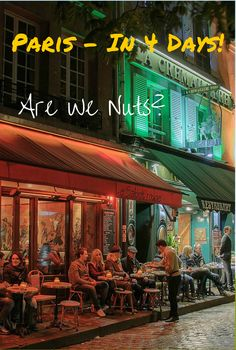 Paris in 4 Days - Our plan to enjoy our return to the City of Lights.