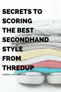 Want to know the secrets to the easiest and most efficient shopping that's both good for your bank account and the environment? Click through to find tips on simple and streamlined secondhand shopping. You might be surprised just how great it is! http://www.honestlymodern.com/secrets-to-scoring-the-best-secondhand-style-from-thredup/?utm_campaign=coschedule&utm_source=pinterest&utm_medium=Honestly%20Modern&utm_content=Secrets%20to%20Scoring%20the%20Best%20Secondhand%20Style%20from%20thredUP