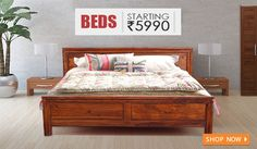 Be the first to get the inside scoop on new products, special offers and more! - BEDS - Rs.5990 Onwards - Click on Display images below to view images