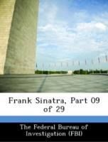 Frank Sinatra, Part 09 of 29 - The Federal Bureau of Investigation (FBI)
