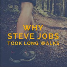 Why Everyone From Beethoven, Goethe, Dickens, Darwin To Steve Jobs Took Long Walks and Why You Should Too