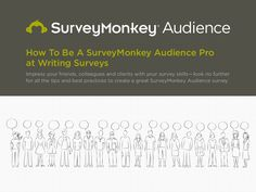 Want to learn how to write the best survey questions?! Well check out this #slideshare from our SurveyMonkey Audience team.