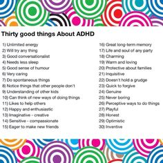 30 good things about ADHD. Positive Spin! My son has many of these qualities. Especially very caring, quick to forgive & protective of his family.