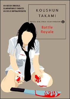Battle Royale, Koushun Takami. Recensione: http://nihonexpress.blogspot.it/2012/06/battle-royale.html