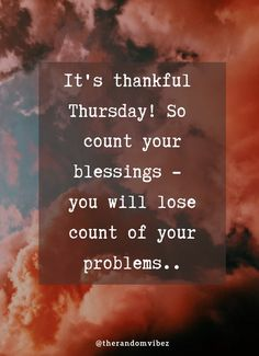 #thankfulthursday #itsthankfulthursday #thankfulthursdayquotes #thankfulthursdayimages #thankfulthursdaycaptions #thankfulthursdaywallpapers #thankfulthursdaygreetings #happythursday #happythursdayquotes #happythursdaywishes #happythursdayimages #happythursdaypics #happythursdaywishes #inspirationalthursdayquotes #itsthursdayquotes #thursdayblessings #thursdayblessingsimages #thursdayblessingspics #thursdayblessingspictures #thursdayblessingsprayers #thursdaymorningblessings Motivational Quotes For Love, All Quotes, Sarcastic Quotes, Cute Quotes, Words Quotes, Best Quotes, Inspirational Quotes, Bible Quotes, Bible Verses