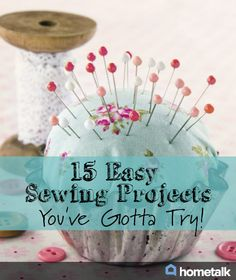 15 Easy Sewing Projects You've Gotta Try!