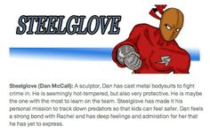 Steelglove is a superhero like no other.  By artist of Our Supermom by Scott Bachman and artist Scott D M. Simmons from Cincinnati.  Great art!
