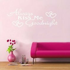ALWAYS KISS ME GOODNIGHT Quote White Words Room Art Mural Wall Sticker Decal: Amazon.ca: Home & Kitchen