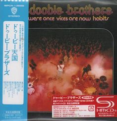 The Doobie Brothers What Were Once Vices Are Now Habits 2009 UK CD album WPCR-13656: THE DOOBIE BROTHERS What Were Once Vices Are Now…