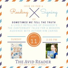 "Join us at The Avid Reader on Sunday, September 11th at 2pm for a reading and signing of debut author Kim Zarin's lively retelling of Chaucer's The Canterbury Tales, ""Sometimes We Tell the Truth"""