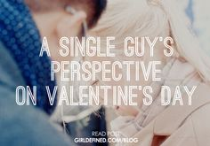{BLOG POST} A Single Guy's Perspective on Valentine's Day