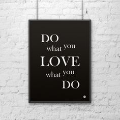 7b02e3441d25f Plakat z napisami dekoracyjny DEKOSIGN DO WHAT YOU LOVE WHAT YOU DO 70 x 50  cm