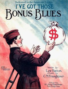 """""""ADJUSTED UNIVERSAL COMPENSATION""""— a bonus — was finally awarded to the WWI Vets in the form of gov't bonds that would collect interest over two decades and be paid out no earlier than 1945.  The bill was passed by overriding a veto from President Calvin Coolidge, who remarked, """"Patriotism which is bought and paid for is not patriotism."""" . . . ."""