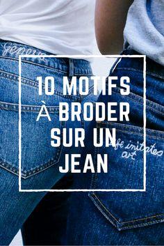Broder sur un jean / des motifs à broder sur un jean / Jean embroidery