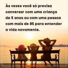 Às vezes só precisamos conversar...  Acesse: www.osegredo.com.br  #OSegredo #UnidosSomosUm #Conversa #Vida #Criança #Idoso #Entender #Compreender #Refletir