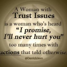 """Men please be respectful to your Woman & keep you're promises. Don't become one of the reasons a Woman has lost faith in Men, for Her only to become unlikely or no longer willing to trust or believe other Men... A woman with trust issues.. Is a woman who's heard """"I promise, I'll never hurt you"""" too many times with ACTIONS that told Her otherwise."""