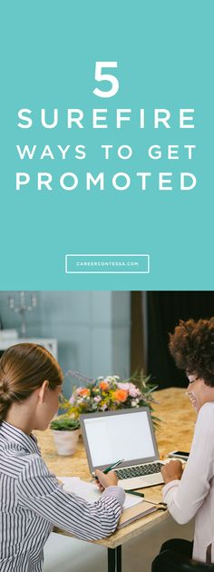 What's the best way to land a promotion? Read on for more details on CareerContessa.com