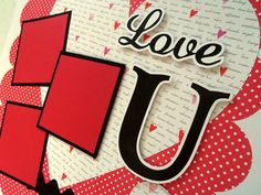 LOVE U Premade 12x12 scrapbook page by lovethatscrap on Etsy, $8.00