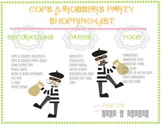 Cops & Robbers party shopping list with links and free printable version- party planning made easy Cop Party, Police Party, Party Party, Party Ideas, Gift Ideas, Kids Party Games, Birthday Party Games, 6th Birthday Parties, 30th Birthday